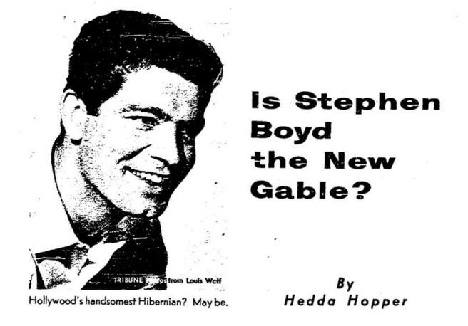 Hollywoods New Gable Stephen Boyd By Hedda Hopper